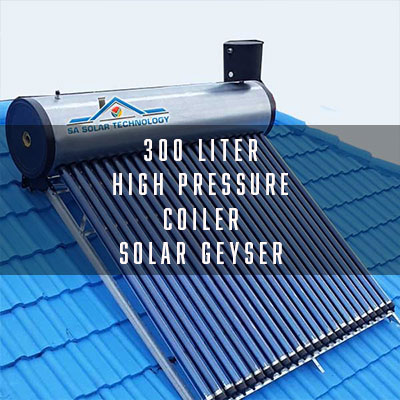 300 Liter Integrated High Pressure Coiler Solar Geyser