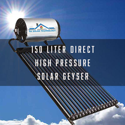 SA Solar Technology 150 Liter Direct Thermosyphon Solar Geyser
