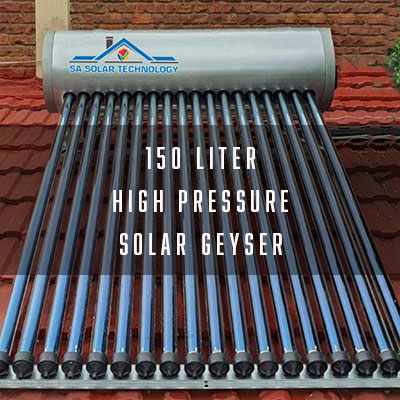 SA Solar Technology 150L High Pressure Solar Geyser